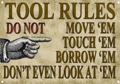 TOOLS RULES METAL SIGN